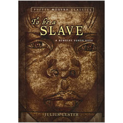 To be a Slave by Julius Lester Book Cover   Oak Meadow Bookstore