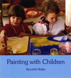 Painting With Children by Brunhild Müller | Oak Meadow Bookstore