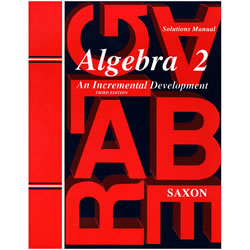 Saxon Algebra 2: An Incremental Development - Solutions Manual | Oak Meadow Bookstore