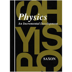 Saxon Physics: An Incremental Development, Homeschool Kit | Oak Meadow Bookstore