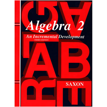 Saxon Algebra 2 Homeschool Kit, 3rd Edition | Oak Meadow Bookstore