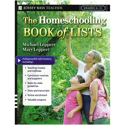 The Homeschooling Book of Lists by Michael Leppert and Mary Leppert - Homeschooling Resources
