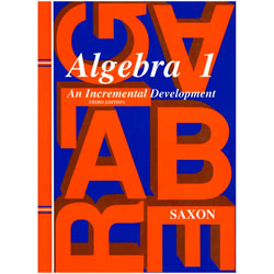Saxon Algebra 1 Homeschool Kit: An Incremental Development, 3rd Edition | Oak Meadow Bookstore