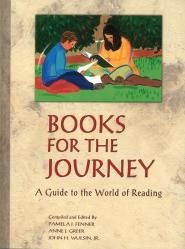 Books for the Journey: A Guide to the World of Reading | Oak Meadow Bookstore