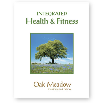 Integrated Health & Fitness Coursebook | Oak Meadow Bookstore