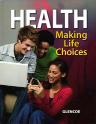 Glencoe Health: Making Life Choices | Oak Meadow Bookstore