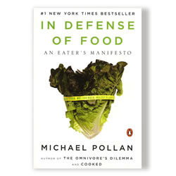 In Defense of Food: An Eater's Manifesto by Michael Pollan | Oak Meadow Bookstore