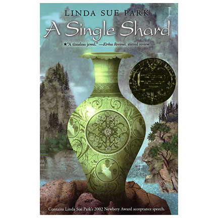 A Single Shard by Linda Sue Park | Oak Meadow Bookstore