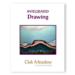 Integrated Drawing Coursebook - High School Fine Arts Course | Oak Meadow Bookstore