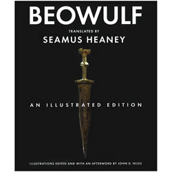 Beowulf, An Illustrated Edition - Translated by Seamus Heaney   Oak Meadow Bookstore