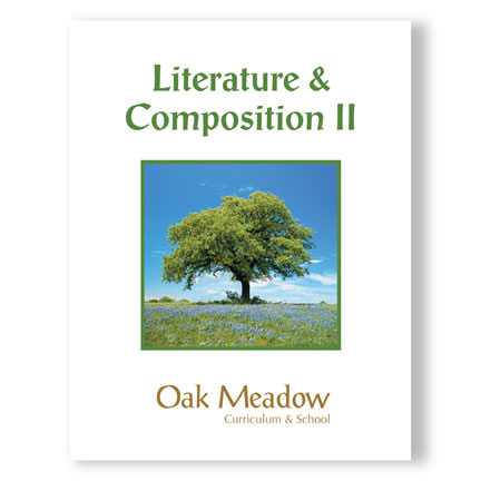 Literature & Composition II - High School English | Oak Meadow Bookstore