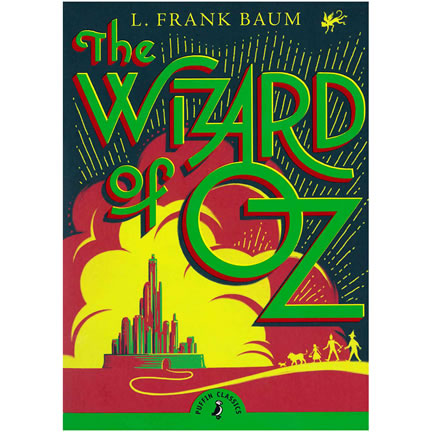 The Wizard of Oz by L. Frank Baum | Oak Meadow Bookstore
