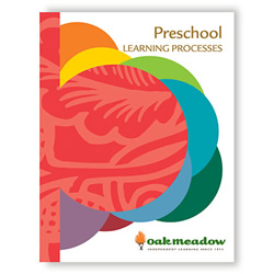 Preschool Learning Processes - Digital | Oak Meadow Bookstore