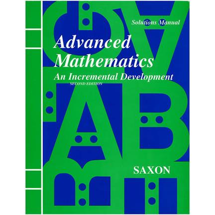Saxon Advanced Mathematics - Solutions Manual | Oak Meadow Bookstore