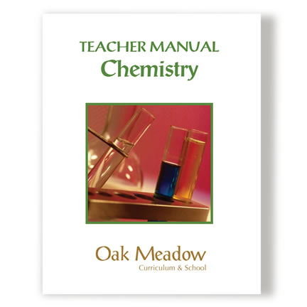 Chemistry Teacher Manual | Oak Meadow Bookstore
