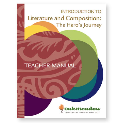 The Hero's Journey: Introduction to Literature & Composition Teacher Manual - Digital | Oak Meadow Bookstore
