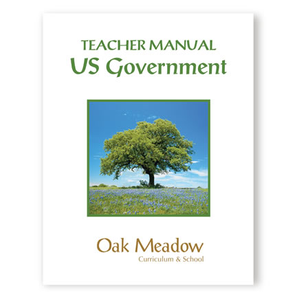 US Government: Teacher Manual | Oak Meadow Bookstore