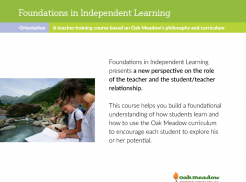 Foundations in Independent Learning: A teacher training course | Oak Meadow Bookstore