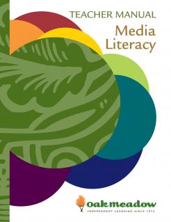Media Literacy: Teacher Manual | Oak Meadow Bookstore