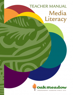 Media Literacy: Teacher Manual | Oak Meadow Bookstore