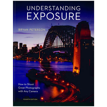 Understanding Exposure by Bryan Peterson | Oak Meadow Bookstore