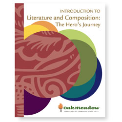 The Hero's Journey: Introduction to Literature and Composition - Digital | Oak Meadow Bookstore