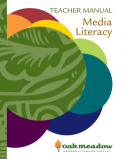 Media Literacy Teacher Manual - Digital | Oak Meadow Bookstore