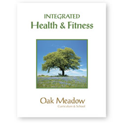 Integrated Health & Fitness Coursebook - Digital | Oak Meadow Bookstore