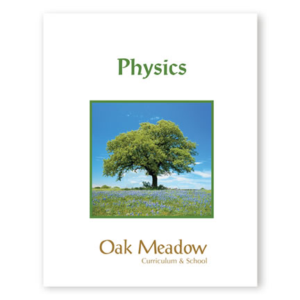 Physics Coursebook - Digital | Oak Meadow Bookstore