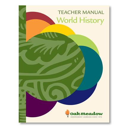 World History: Teacher Manual - High School Social Studies | Oak Meadow Bookstore