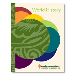 World History Coursebook - High School Social Studies | Oak Meadow Bookstore