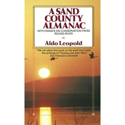 A Sand County Almanac by Aldo Leopold | Oak Meadow Bookstore