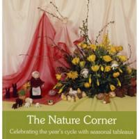 The Nature Corner: Celebrating The Year's Cycle with Seasonal Tableaux | Oak Meadow Bookstore