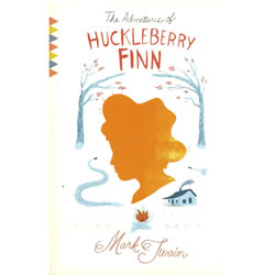 The Adventures of Huckleberry Finn by Mark Twain | Oak Meadow Bookstore