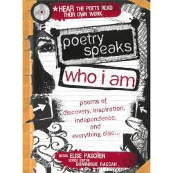 Poetry Speaks Who I Am: Poems of Discovery, Inspiration, Independence, and Everything Else... | Oak Meadow Bookstore