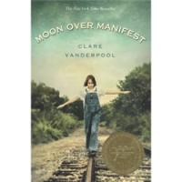 Moon Over Manifest by Clare Vanderpool | Oak Meadow Bookstore
