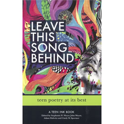 Leave This Song Behind - Teen Poetry at its Best | Oak Meadow Bookstore