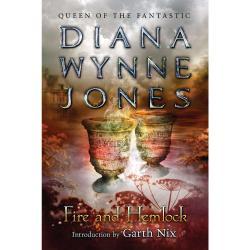 Fire and Hemlock by Diana Wynne Jones, Introduction by Garth Nix | Oak Meadow Bookstore