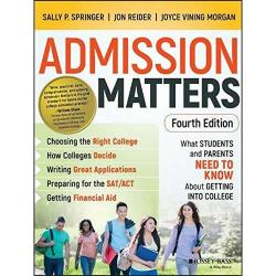 Admission Matters: What Students and Parents Need To Know About Getting Into College | Oak Meadow Bookstore