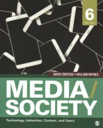 Media/Society, 6th ed.: Technology, Industries, Content & Users | Oak Meadow Bookstore