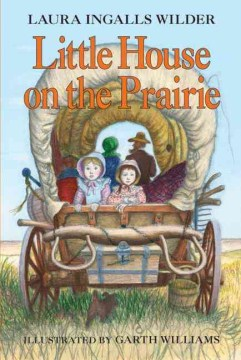 Little House on the Prairie by Laura Ingalls Wilder | Oak Meadow Bookstore