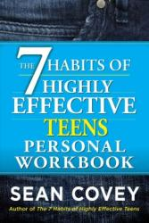The 7 Habits of Highly Effective Teens Personal Workbook by Sean Covey | Oak Meadow Bookstore