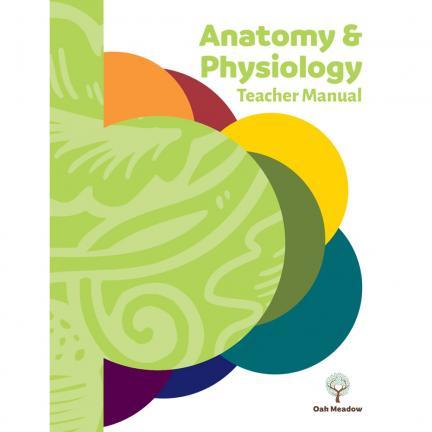 Anatomy & Physiology Teacher Manual