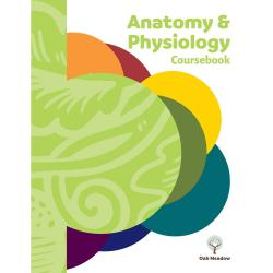 Anatomy & Physiology Coursebook - Digital | Oak Meadow Bookstore