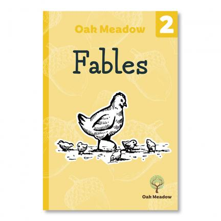 Fables: A 2nd Grade Reader | Oak Meadow Bookstore