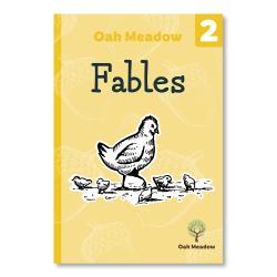Fables: A 2nd Grade Reader | Oak Meadow Bookstore