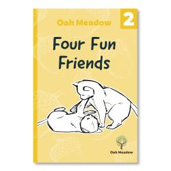 Four Fun Friends: A 2nd Grade Reader | Oak Meadow Bookstore