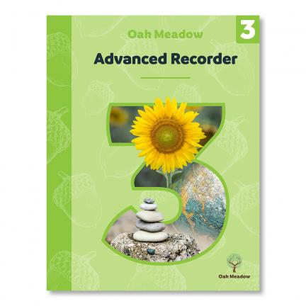 Advanced Recorder: A Parent's Guide for Teaching Soprano Recorder | Oak Meadow Bookstore