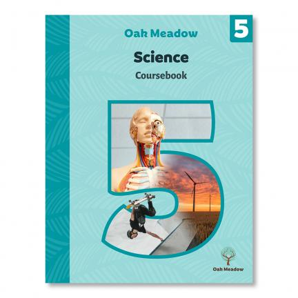 Grade 5 Science Coursebook | Oak Meadow Bookstore