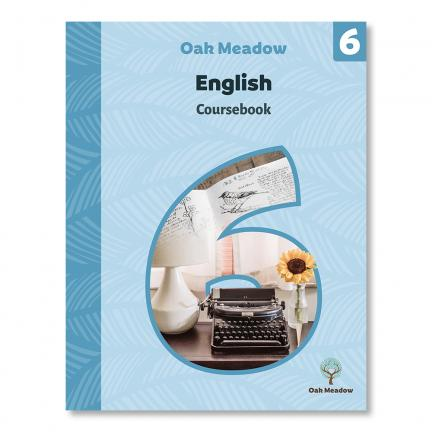 6th Grade English Coursebook | Oak Meadow Bookstore